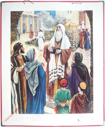 35 - ...Brachten ze hem naar Jeruzalem